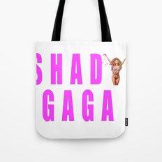 Sip champagne liked Shady Ga Ga Tote Bag
