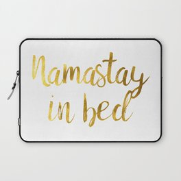 Namastay in bed in Gold Laptop Sleeve