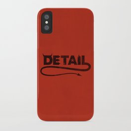 The Devil's in the Detail iPhone Case