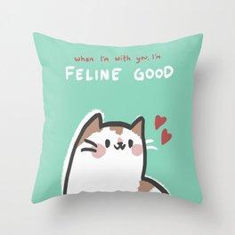 Feline Good Throw Pillow