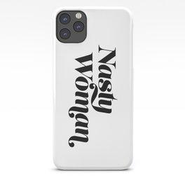 Nasty Woman iPhone Case
