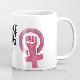 WOMEN`S RIGHT : EQUAL RIGHTS Coffee Mug