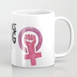 WOMEN`S RIGHT : EQUAL RIGHTS Coffee Mug