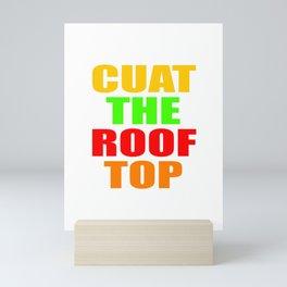 CUAT THE ROOFTOP Mini Art Print