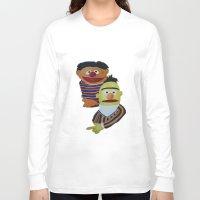 sesame street Long Sleeve T-shirts featuring Sesame Street Bert and Ernie by ArtSchool
