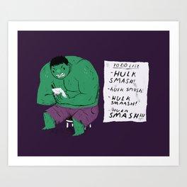 Hulk to do list. Art Print