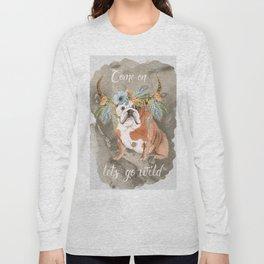 Lets go wild Long Sleeve T-shirt