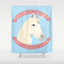 Unicorns Against the Patriarchy Shower Curtain