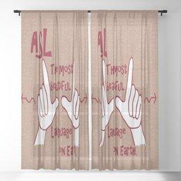 ASL Most Beautiful Language Sheer Curtain
