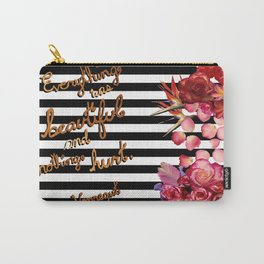 Everything Was Beautiful Carry-All Pouch