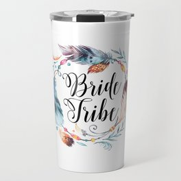 Bride Tribe Boho Feathers Travel Mug
