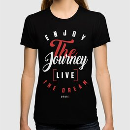 Motivational   Live the Dream T-shirt
