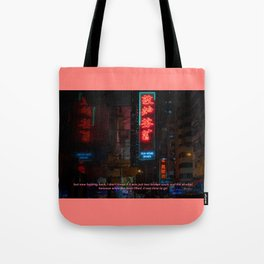 But now (Hong Kong 2016) Tote Bag