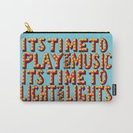 Its Time To Play The Music Carry-All Pouch