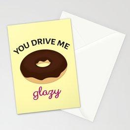 You Drive Me Glazy Stationery Cards