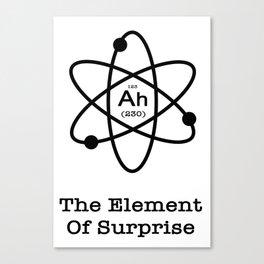 The Element Of Surprise Canvas Print