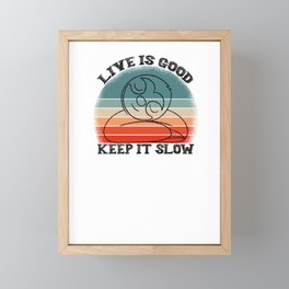 Live is Good Take it Slow Sloth Chill Relax Framed Mini Art Print