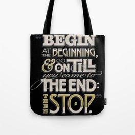 Begin at the Beginning Tote Bag