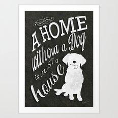 Home with Dog Art Print