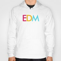 edm Hoodies featuring EDM Saved My Life by DropBass