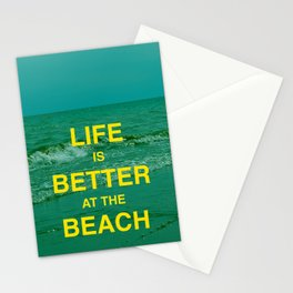 Life is better at the Beach.  Stationery Cards