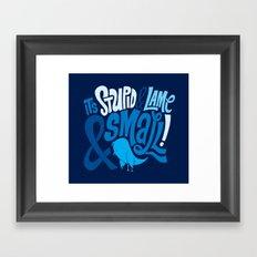 Stupid Twitter! Framed Art Print