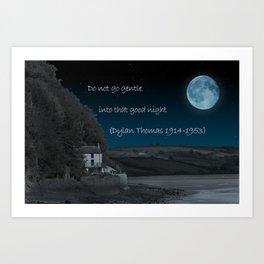 Do Not Go Gentle Art Print