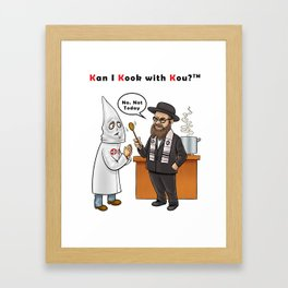 Kan I Kook with Kou? (Jewish) Framed Art Print