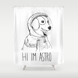 Hi I'm Astro - Killmama Shower Curtain