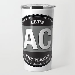 Hack The Planet Travel Mug