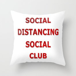 Social Distancing Social Club Throw Pillow