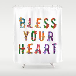 Bless Your Heart Meaning Southern Insult Humor Shower Curtain