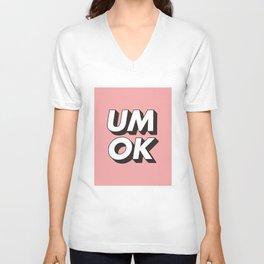 UM OK Pink Black and White Typography Print Funny Poster 3D Type Style Bedroom Decor Home Decor Unisex V-Neck