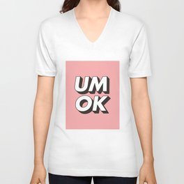 UM OK Pink Black and White Typography Print Funny Poster 3D Type Style Bedroom Decor Home Decor Unisex V-Neck