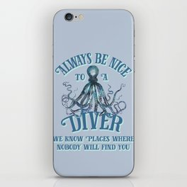 Funny Octopus Scuba Diver Quote iPhone Skin