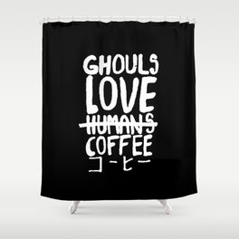Ghoul Love Coffee Shower Curtain