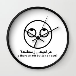 Is there an off button on you? Wall Clock