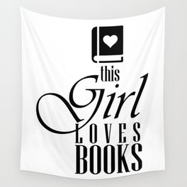 This Girl Loves Books Wall Tapestry