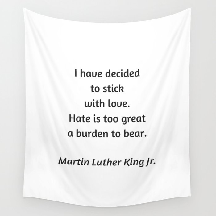 Martin Luther King Inspirational Quote I Have Decided To Stick