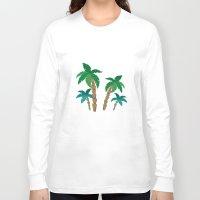 palm Long Sleeve T-shirts featuring palm by Ceren Aksu Dikenci