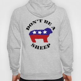 "Funny ""Don't Be a Sheep"" (USA) Political Sheep Hoody"