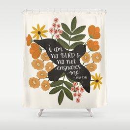 I Am No Bird Jane Eyre Quote Shower Curtain