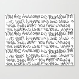 you are awesome b+w Canvas Print