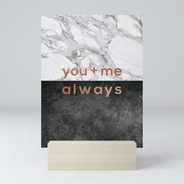 You + Me Always, Couples Quote Mini Art Print