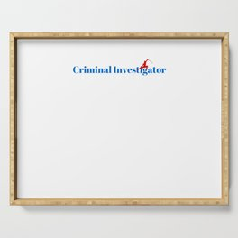 Top Criminal Investigator Serving Tray