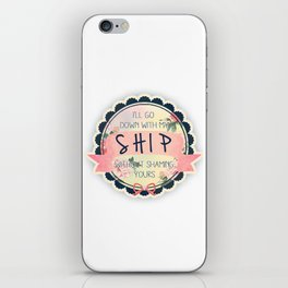 Ship and Let Ship iPhone Skin