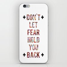 Don't Let Fear iPhone & iPod Skin