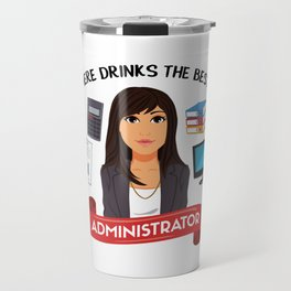 The best administrator Travel Mug