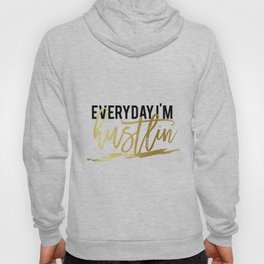 """GOLD FOIL PRINT """"Everyday im hustlin"""" print motivational typography poster printable quote office de Hoody"""