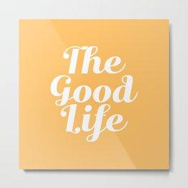 The Good Life - Yellow and White Metal Print